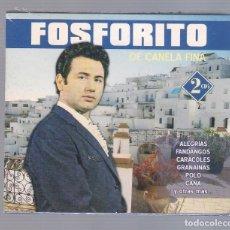 CDs de Música: FOSFORITO - DE CANELA FINA (ALEGRÍAS, FANDANGOS, CARACOLES, GRANAINAS..) (2CD JESSICA JSD-47017/1-2). Lote 66771622