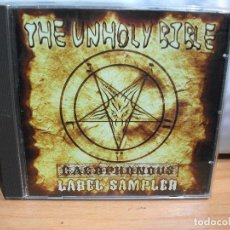 CDs de Música: THE UNHOLY BIBLE CACOPHONOUS SAMPLER CD HEAVY COMO NUEVO¡¡ PEPETO. Lote 67346873