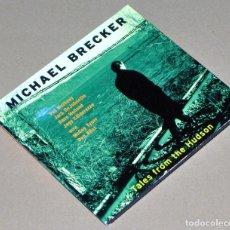 CDs de Música: MICHAEL BRECKER: TALES FROM THE HUDSON (DIGIPAK) - JAZZ. Lote 67422165