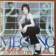 CDs de Música: MECANO: EL CLUB DE LOS HUMILDES (NUEVAS VERSIONES), CD MAXI ARIOLA 74321584112. SPAIN, 1998. CARTÓN.. Lote 67543953