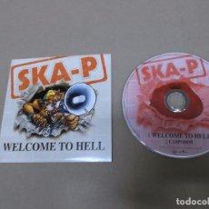 CDs de Música: SKA-P (CD/SN) WELCOME TO HELL +1 TRACK AÑO 2002 - PROMOCIONAL. Lote 68007301