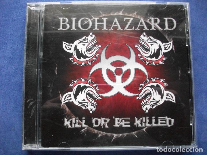 BIOHAZARD - KILL OR BE KILLED - CD COMO NUEVO ¡¡¡ PEPETO (Música - CD's Heavy Metal)