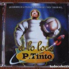 CDs de Música: CD NUEVO SIN PRECINTAR A LO LOCO CON P. TINTO EL MILAGRO DE P TINTO BSO BANDA SONORA SOUNDTRACK OST. Lote 97686499