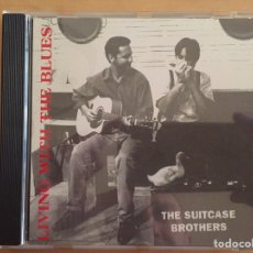 CDs de Música: THE SUITCASE BROTHERS: LIVING WITH THE BLUES. Lote 68542121