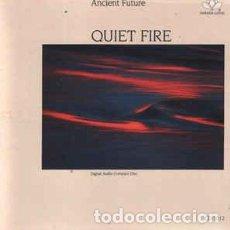 CDs de Música: ANCIENT FUTURE - QUIET FIRE (CD). Lote 69023865