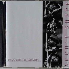 CDs de Música: ARCHIE SHEPP. PASSPORT TO PARADISE. CD 5 TEMAS. Lote 69092185