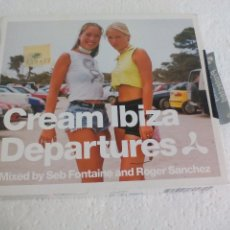 CDs de Música: CREAM IBIZA DEPARTURES. DOBLE CD. 1999. MIXED BY SEB FONTAINE AND ROGER SANCHEZ... Lote 69101269