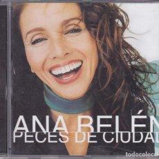CDs de Música: ANA BELEN PECES DE CIUDAD. Lote 69392365