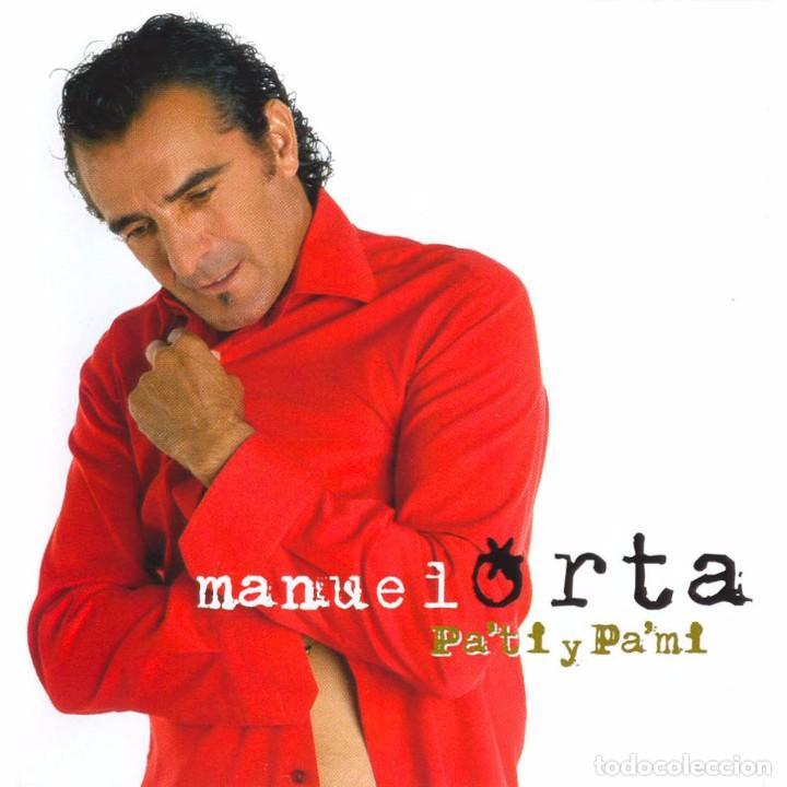 CD NUEVO PRECINTADO MANUEL ORTA PA TI PA MI PA'TI PA'MI 12 TEMAS REF FLA MASC (Música - CD's Flamenco, Canción española y Cuplé)