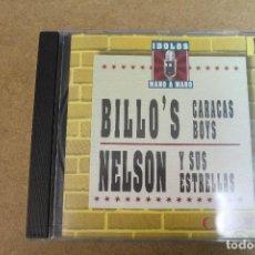 CDs de Música: CD IDOLOS MANO A MANO BILLO'S CARACAS BOYS NELSON Y SUS ESTRELLAS. Lote 69714921