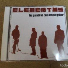 CDs de Música: CD ELEMENTOS LAS PALABRAS QUE ANSIAS GRITAR. Lote 69726609