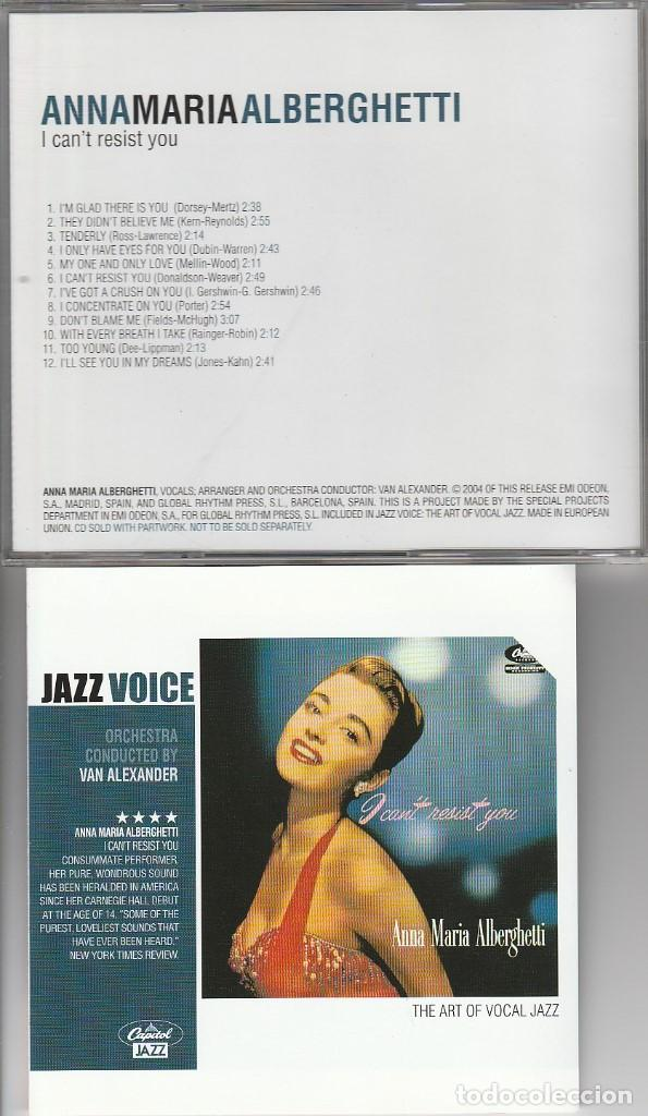 THE ART OF VOCAL JAZZ (JAZZ VOICE) ANNA MARIA ALBERGUETTI / I CAN'T RESIST YOU (CD UNIVERSAL 2004) (Música - CD's Jazz, Blues, Soul y Gospel)