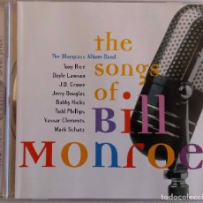 CDs de Música: BILL MONROE. THE SONGS OF. THE BLUEGRASS ALBUM BAND. CD. Lote 70243945