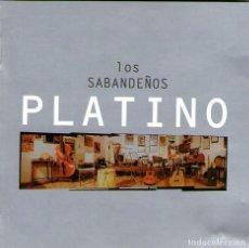 CDs de Música: LOS SABANDEÑOS - PLATINO - CD ALBUM - 20 TRACKS - MANZANA PRODUCCIONES DISCOGRÁFICAS - AÑO 1999. Lote 71166629