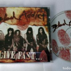 CDs de Música: FLASH ADDICT - LIVE FAST .. DIE PRETTY - CD 9 TEMAS - SUNCITY RECORDS 2008 - RARE. Lote 71171509