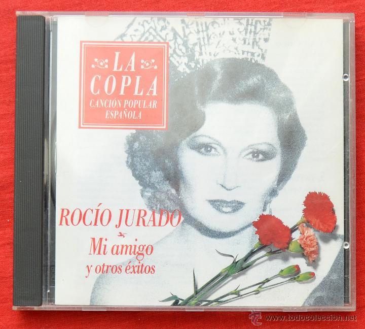 LA COPLA - ROCIO JURADO - MI AMIGO Y OROS EXITOS (Música - CD's Flamenco, Canción española y Cuplé)