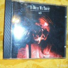 CDs de Música: IN DECAY WE TRUST. VOL 1. CD. AVANTGARDE MUSIC. IMPECABLE (#). Lote 71395795