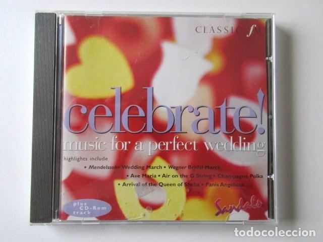 MUSICA PARA UNA BODA PERFECTA, MUSIC FOR A PERFECT WEDING, CELEBRATE, CLASSIC FM (Música - CD's Clásica, Ópera, Zarzuela y Marchas)