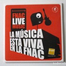 CDs de Música: FNAC LIVE MUSIC, LA MÚSICA ESTÁ VIVA EN LA FNAC, MÚSICA INDIE, ALTERNATIVA. Lote 71735527