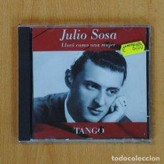 CDs de Música: JULIO SOSA - LLORO COMO UNA MUJER - CD. Lote 71901347