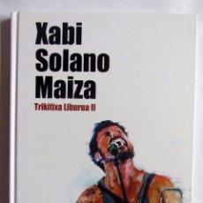 CDs de Música: XABI SOLANO MAIZA. EREÑOTZU. TRIKITRIXA LIBURUA II. LIBRO CD. . Lote 72313475