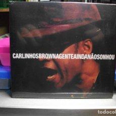 CDs de Música: CARLINHOS BROWN - AGENTE AINDANAOSONHOU - CD NUEVO PRECINTADO. Lote 72336399