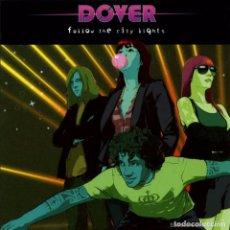 CDs de Música: DOVER - FOLLOW THE CITY LIGHTS. Lote 72425395