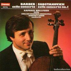 CDs de Música: BARBER Y SHOSTAKOVICH - CONCIERTOS DE VIOLONCHELO - CON RAPHAEL WALLFISCH - CHANDOS RECORDS 1983. Lote 72753299