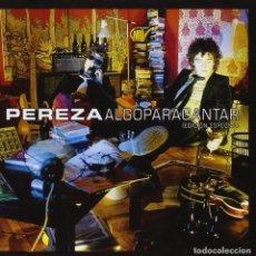 CDs de Música: PEREZA - ALGO PARA CANTAR (EDICIÓN ESPECIAL). Lote 73091171