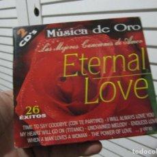 CDs de Música: MUSICA DE ORO-LAS MEJORES CANCIONES DE AMOR-ETERNAL LOVE 2 CDS. Lote 73607519