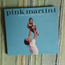 CDs de Música: PINK MARTINI. HANG ON LITTLE TOMATO. Lote 56842222
