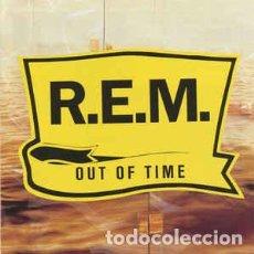 CDs de Música: R.E.M. ?– OUT OF TIME . Lote 74136955