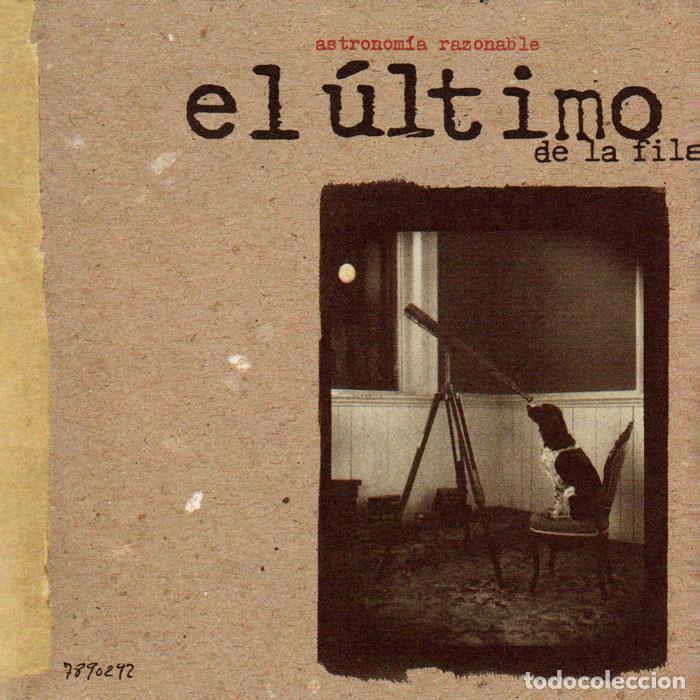 EL ULTIMO DE LA FILA - ASTRONOMIA RAZONABLE (Música - CD's Rock)