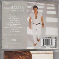 CDs de Música: CARLOS BAUTE / DAME DE ESO (CD EMI LATINA 2001). Lote 74299307