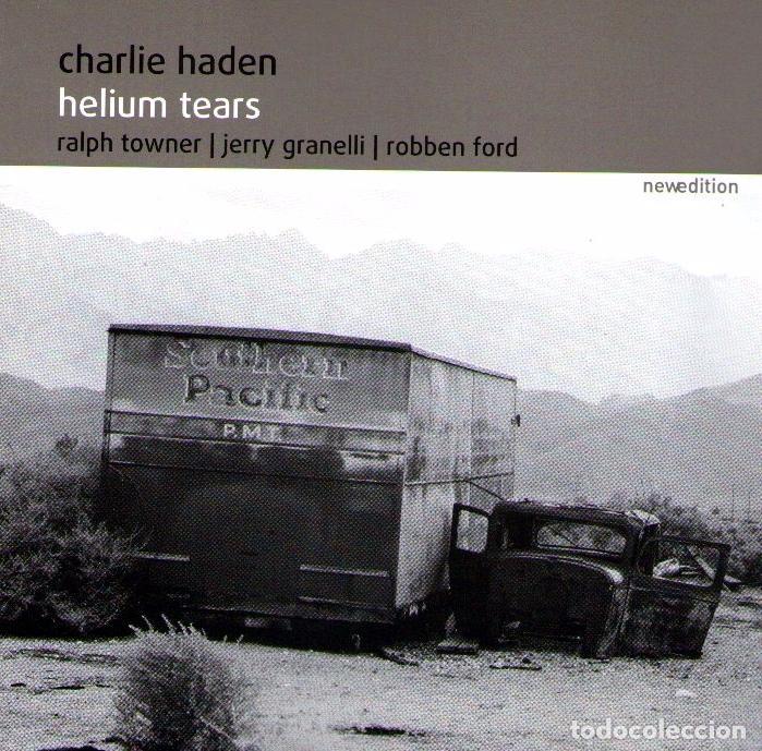 CHARLIE HADEN - HELIUM TEARS - CD ALBUM - 7 TRACKS - MADE IN GERMANY - NEWDITION 2005 (Música - CD's Jazz, Blues, Soul y Gospel)