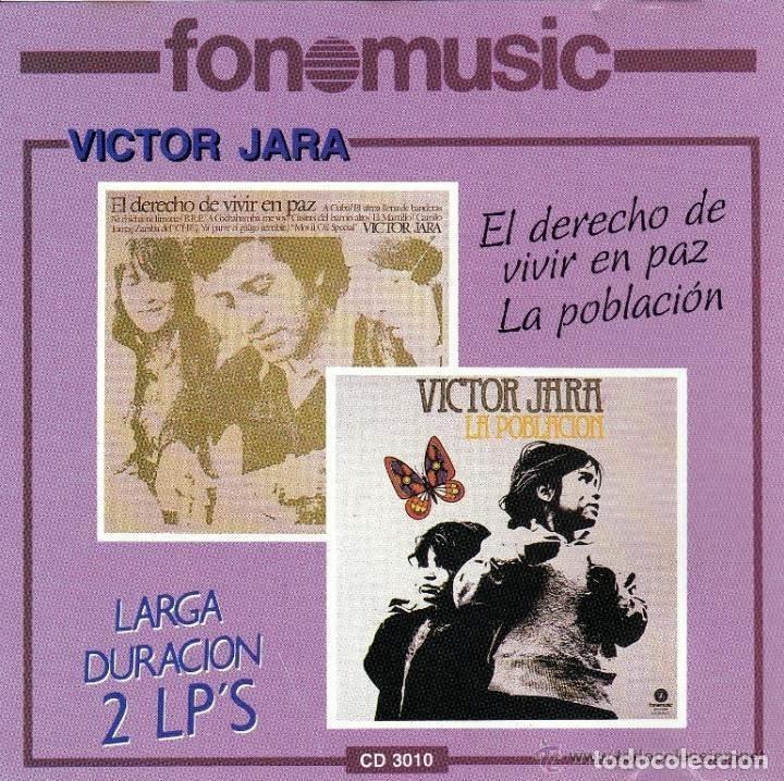 VICTOR JARA - EL DERECHO DE VIVIR EN PAZ + LA POBLACIÓN - 2 LP EN 1 CD (Música - CD's Country y Folk)