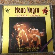 CDs de Música: MANO NEGRA , MALA VIDA , CD 1996 ESPAÑA.. Lote 74755719