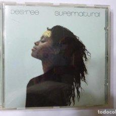 CDs de Música: DES'REE, SUPERNATURAL, SOUL, CD ORIGINAL, SONY MUSIC. Lote 112692042