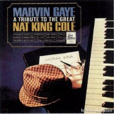 CDs de Música: MARVIN GAYE A TRIBUTE TO THE GREAT NAT KING COLE . Lote 74977923