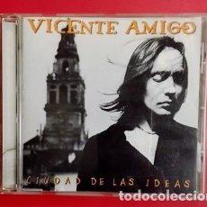 CDs de Música: VICENTE AMIGO - CIUDAD DE LAS IDEAS. Lote 115202811