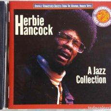 CDs de Música: HERBIE HANCOCK. A JAZZ COLLECTION. CD ESPAÑA.. Lote 75091895