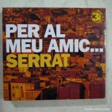 CDs de Música: PER AL MEU AMIC… SERRAT - 3 CDS . Lote 75264187