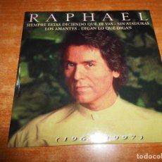 CDs de Música: RAPHAEL SIEMPRE ESTAS DICIENDO QUE TE VAS CD MAXI SINGLE EP PROMO CARTON 1998 CONTIENE 4 TEMAS. Lote 237459000