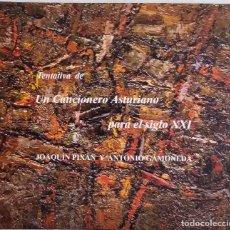 CDs de Música: TENTATIVA DE UN CANCIONERO ASTURIANO PARA EL SIGLO XXI, JOAQUÍN PIXAN Y ANTONIO GAMONEDA. CD. Lote 75725587