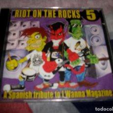 CDs de Música: RIOT ON THE ROCKS 5 - A SPANISH TRIBUTE TO I WANNA MAGAZINE. Lote 76012315
