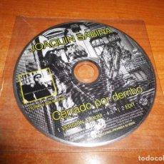 CDs de Música: JOAQUIN SABINA CERRADO POR DERRIBO CD SINGLE PROMO PICTURE 1999 CONTIENE 1 TEMA. Lote 221751240