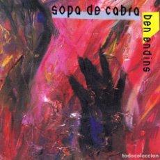 CDs de Música: SOPA DE CABRA ¨BEN ENDINS¨. Lote 76588723