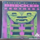 CDs de Música: BRECKER BROTHERS - RETURN OF THE BRECKER BROTHERS (CD) 1992. Lote 76719527