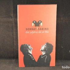 CDs de Música: SERRAT 6 SABINA - DOS PAJAROS DE UN TIRO - 2 CD´S + 1 DVD. Lote 76852215