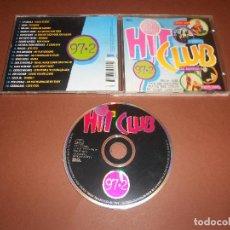 CDs de Música: HIT CLUB 97,2 - CD - 2 FABIOLA - FIOCCO - SPICE GIRLS - GEORGE MICHAEL - CARDIGANS - SASH .... Lote 76981629